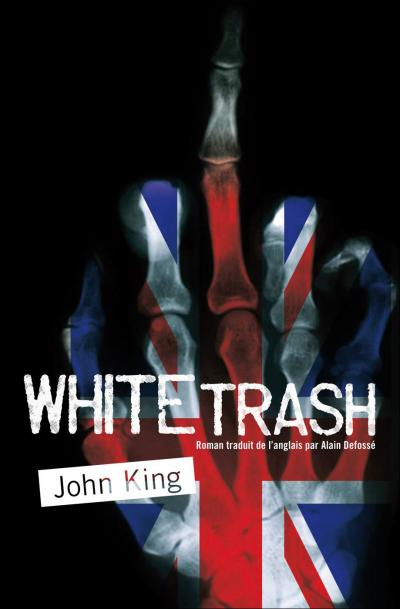 White Trash de John King