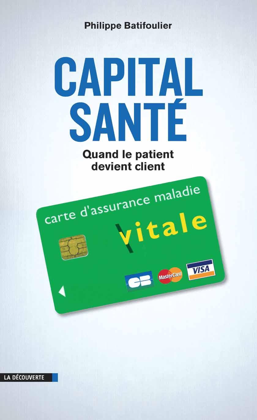 Capital santé - Quand le patient devient client