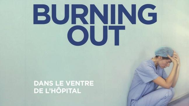 855. Film Burning out - Dans le ventre de l'hôpital (1)