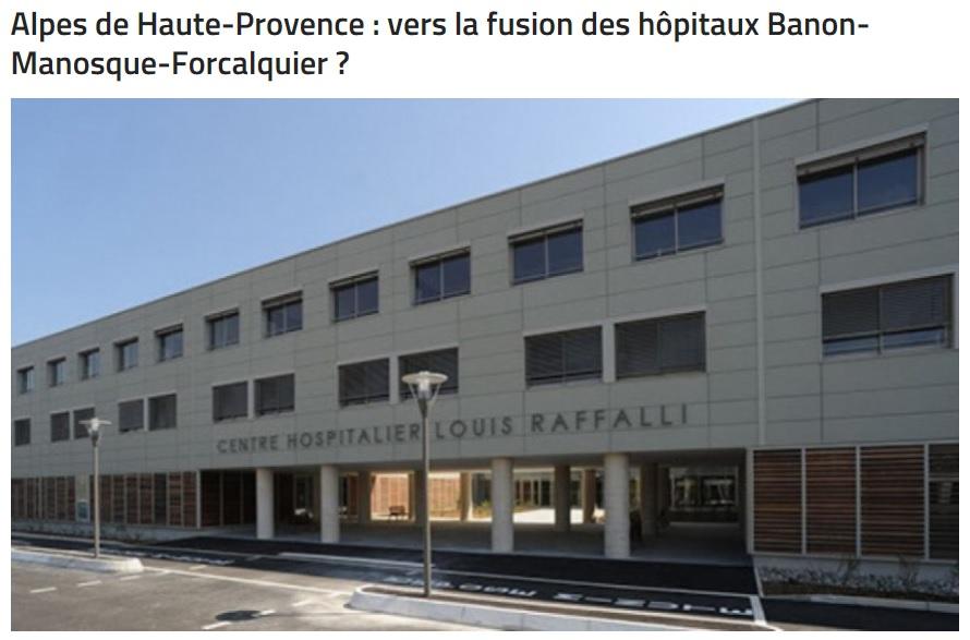 Projet de fusion hôpital de Manosque, Banon et Forcalquier