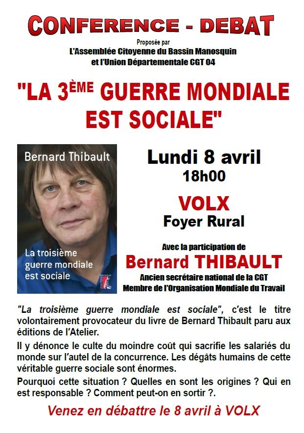 Bernard Thibault, la 3ème guerre mondiale est sociale (1)