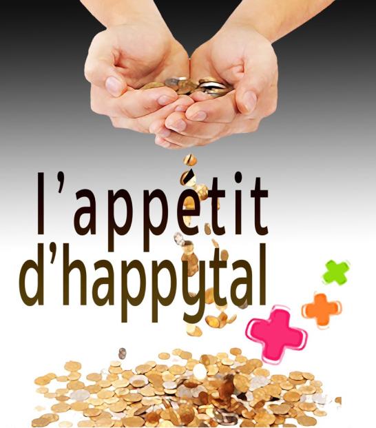 Happytal, l'argent et les patients