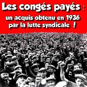 1362. Les congés payés obtenus par la lutte syndicale